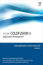 Adobe ColdFusion 8 Web Application Construction Kit, Volume 2 by Ben Forta