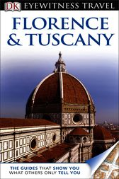 DK Eyewitness Travel Guide: Florence and Tuscany by Christopher Catling