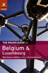 The Rough Guide to Belgium & Luxembourg by Martin Dunford