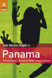 The Rough Guide to Panama by Sara Humphreys