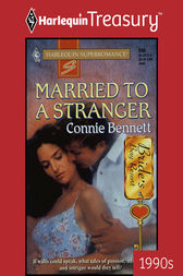 Married to a Stranger by Connie Bennett