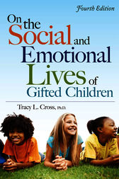 On the Social and Emotional Lives of Gifted Children by Tracy Cross