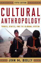 Cultural Anthropology by John H. Bodley