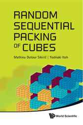 Random Sequential Packing of Cubes by Mathieu Dutour Sikiric