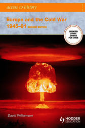 Access to History: Europe and the Cold War 1945-1991: Second Edition by David Williamson