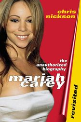 Mariah Carey Revisited by Chris Nickson