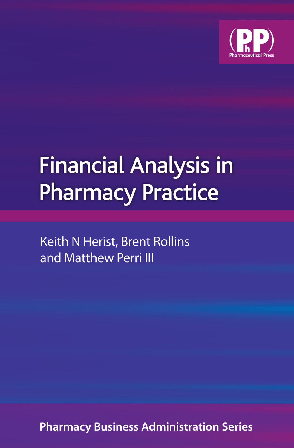 Download Ebook Financial Analysis in Pharmacy Practice by Keith N. Herist Pdf