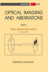 Optical Imaging and Aberrations, Part II by Virendra N. Mahajan