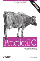Practical C Programming by Steve Oualline