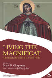Living the Magnificat by Mark Chapman