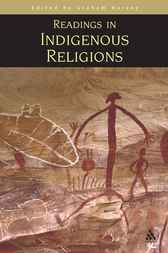 Readings in Indigenous Religions by Graham Harvey