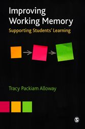Improving Working Memory by Tracy Packiam Alloway
