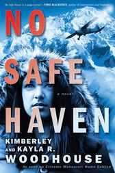 No Safe Haven by Kimberley Woodhouse