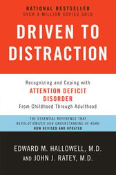 Driven to Distraction (Revised) by Edward M. Hallowell