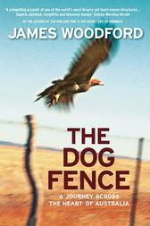 The Dog Fence by James Woodford
