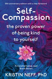 Self Compassion by Kristin Neff
