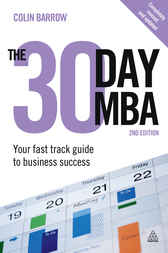 The 30 Day MBA by Colin Barrow