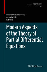 Modern Aspects of the Theory of Partial Differential Equations by Michael Ruzhansky