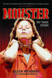 Monster by Aileen Wuornos