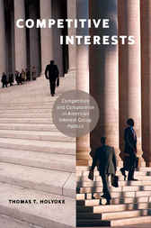 Competitive Interests by Thomas T. Holyoke