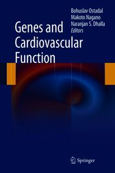 Genes and Cardiovascular Function by Bohuslav Ostadal