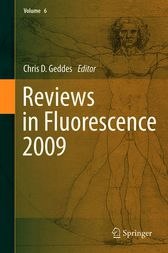 Reviews in Fluorescence 2009 by Chris D. Geddes