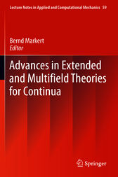 Advances in Extended and Multifield Theories for Continua by Bernd Markert