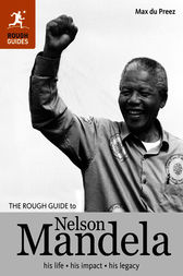 The Rough Guide to Nelson Mandela by Max du Preez