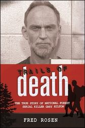 Trails of Death by Fred Rosen