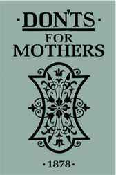 Don'ts for Mothers by A&C Black