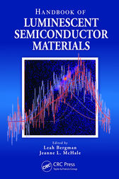 Handbook of Luminescent Semiconductor Materials by Leah Bergman