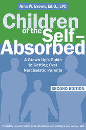 Children of the Self-Absorbed by Nina Brown