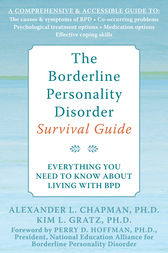 The Borderline Personality Disorder Survival Guide by Alexander Chapman
