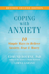 Coping with Anxiety by Edmund Bourne