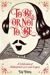 To Be Or Not To Be by Liz Evers