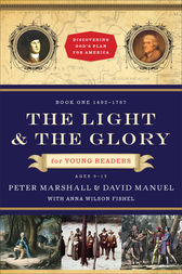 The Light and the Glory for Young Readers (Discovering God's Plan for America) by Peter Marshall
