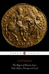 The Digest of Roman Law by Justinian