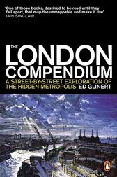 The London Compendium by Ed Glinert