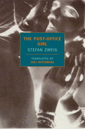 The Post-Office Girl by Stefan Zweig