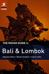 The Rough Guide to Bali & Lombok by Lucy Ridout