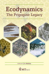 Ecodynamics: The Prigogine Legacy by C. A. Brebbia
