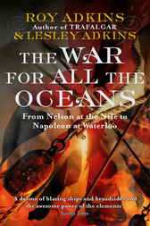 The War For All The Oceans by Roy Adkins