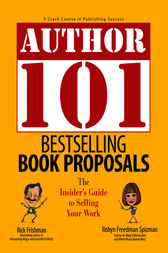 Author 101 Bestselling Book Proposals by Rick Frishman