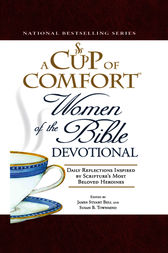 A Cup of Comfort Women of the Bible Devotional by James Stuart Bell