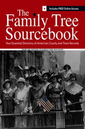 The Family Tree Sourcebook by Editors of Family Tree Magazine