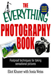 The Everything Photography Book by Elliot Khuner