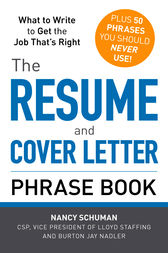 The Resume and Cover Letter Phrase Book by Nancy Schuman