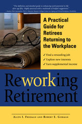 ReWORKing Retirement by Allyn I Freeman