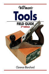 Warman's Tools Field Guide by Clarence Blanchard