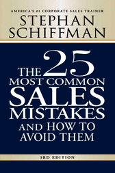 The 25 Most Common Sales Mistakes by Stephan Schiffman